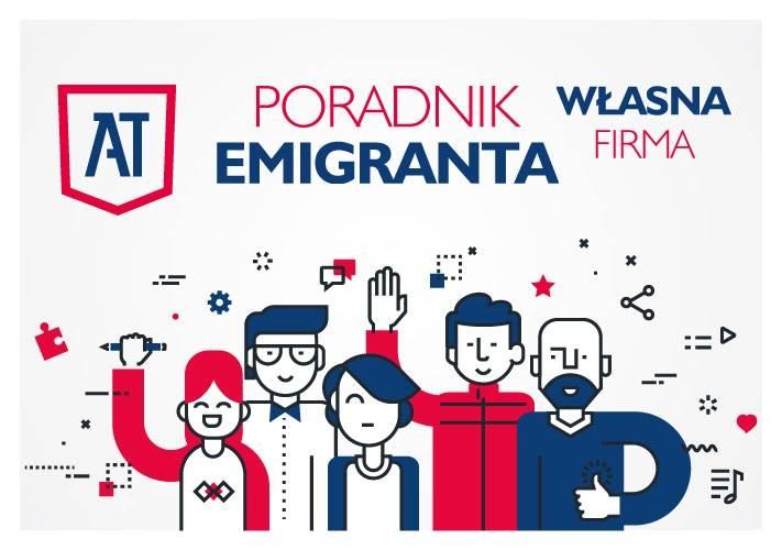 """Poradnik emigranta """"Własna firma"""""""